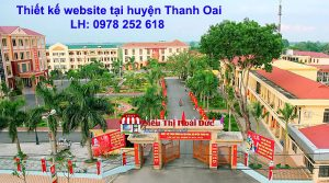 Thiết kế website tại huyện Thanh Oai trọn gói giá tốt nhất